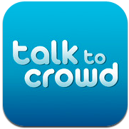 Talk To Crowd
