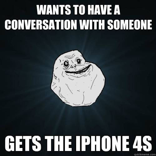 iphone4s_foreveralone
